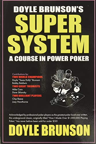 9781580420815: Doyle Brunson's Super System: A Course in Power Poker!