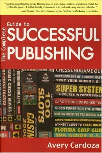 9781580420976: Complete Guide To Successful Publishing, 3rd Edition