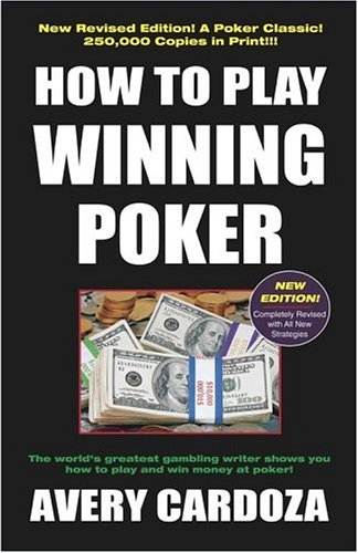 9781580420983: How To Play Winning Poker, 4th Edition