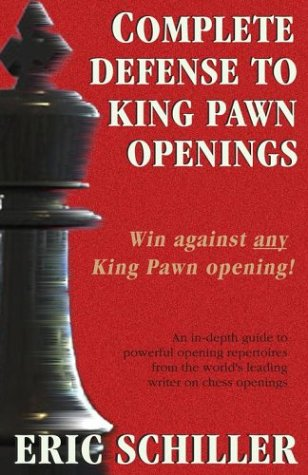 9781580421096: Complete Defense to King Pawn Openings (Cardoza Publishing's Essential Opening Repertoire Series)