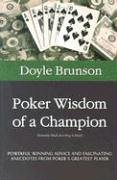 9781580421195: Poker Wisdom of a Champion