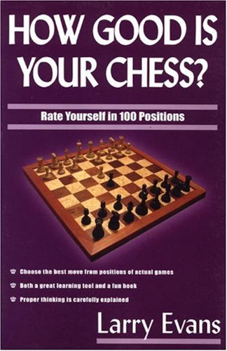 9781580421263: How Good Is Your Chess?