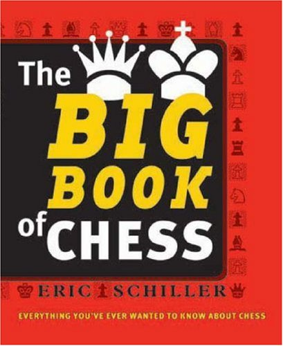 9781580421331: The Big Book of Chess: Every thing you need to know to win at chess