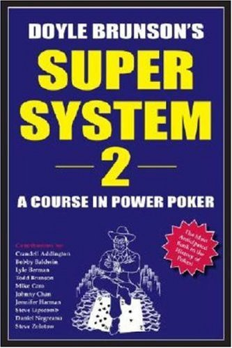9781580421362: Doyle Brunson's Super System 2: A Course in Power Poker