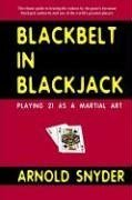 9781580421430: Blackbelt in Blackjack : Playing 21 as a Martial Art