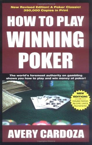 9781580421690: How To Play Winning Poker
