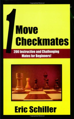 9781580421713: One Move Checkmates: 201 Instructive and Challenging Mates for Beginners