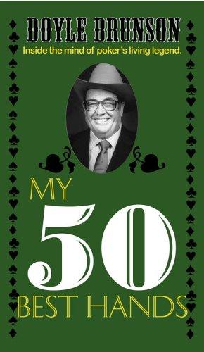 9781580421812: Doyle Brunson: My 50 Best Hands (Poker books)