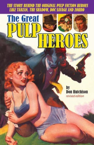 The Great Pulp Heroes: Hutchison, Don