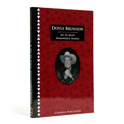 9781580422024: My 50 Most Memorable Hands By Doyle Brunson