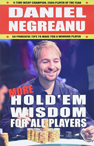More Hold'em Wisdom for all Players (1580422241) by Daniel Negreanu