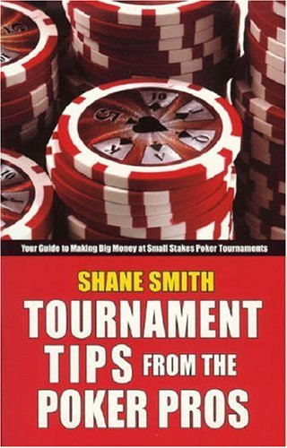 9781580422253: Tournament Tips from the Poker Pros