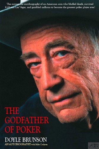 The Godfather of Poker: Brunson, Doyle