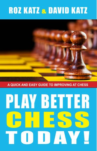 9781580422871: Play Better Chess Today!
