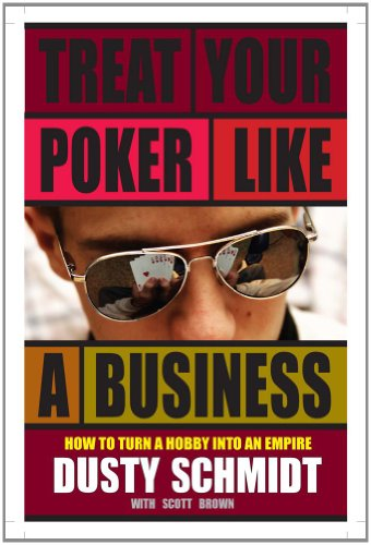 9781580423113: Treat Your Poker Like a Business