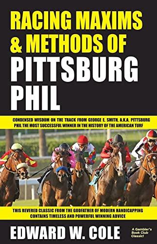9781580423144: Racing Maxims & Methods of Pittsburg Phil