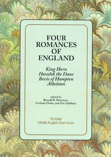 Four Romances of England: King Horn, Havelock: Harzman, Ronald; Graham