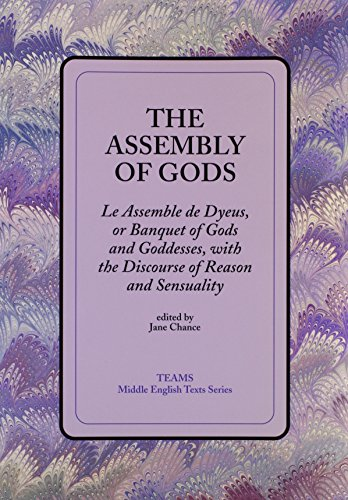 Assembly of Gods : Le Assemble De Dyeus, or Banquet of Gods and Goddesses: Chance, Jane (ed.)