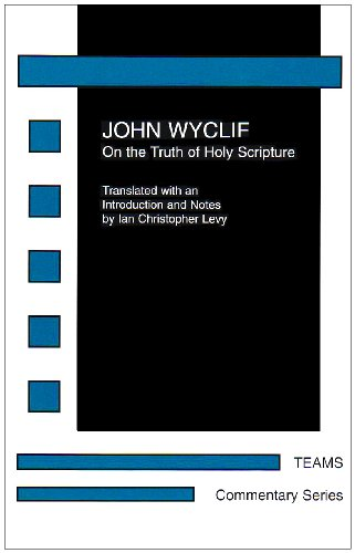 9781580440318: John Wyclif: On the Truth of Holy Scripture (Commentary Series)