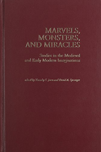 9781580440653: Marvels, Monsters, and Miracles: Studies in the Medieval and Early Modern Imaginations (Studies in Medieval Culture)