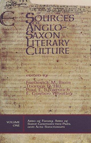 Abbo of Fleury, Abbo of Saint-Germain-Des-Pres, and Acta Sanctorum (Sources of Anglo-Saxon Literary...