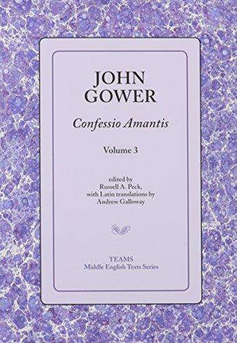 Confessio Amantis (Teams Middle English Texts Series) (Vol. 3): John Gower