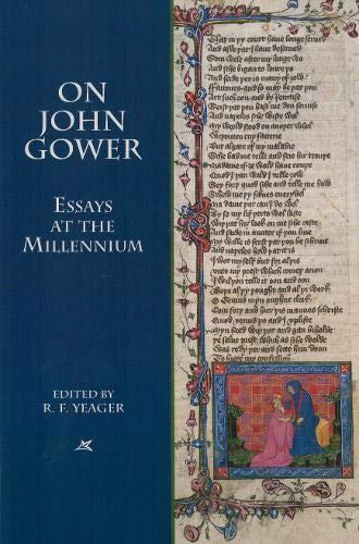 9781580440998: On John Gower: Essays at the Millennium (Studies in Medieval Culture)