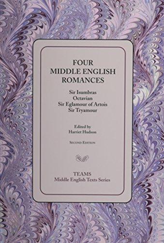 9781580441117: Four Middle English Romances: Sir Isumbras, Octavian, Sir Eglamour of Artois, Sir Tryamour (Middle English Texts)