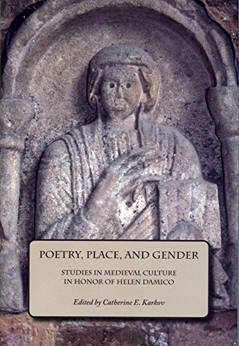 9781580441278: Poetry, Place, and Gender: Studies in Medieval Culture in Honor of Helen Damico