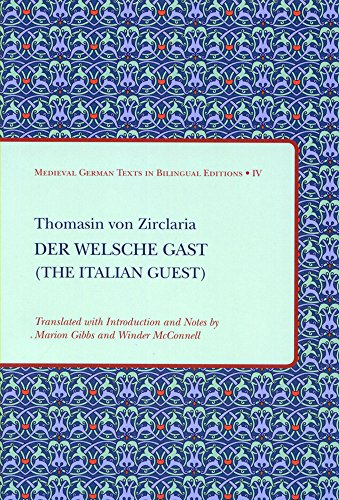 9781580441452: Der Welsche Gast (The Italian Guest) (Medieval German Texts in Bilingual Editions)