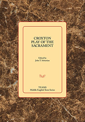 9781580441810: Croxton Play of the Sacrament (Middle English Texts)