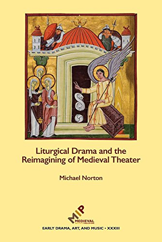 9781580442626: Liturgical Drama and the Reimagining of Medieval Theater
