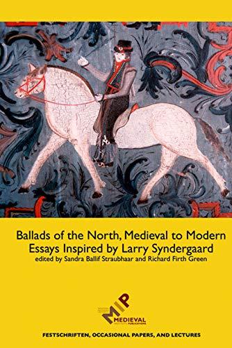 Ballads of the North, Medieval to Modern: Sandra Ballif Straubhaar