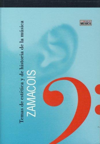 TEMAS DE ESTÉTICA Y DE HISTORIA DE: ZAMACOIS, JOAQUÍN