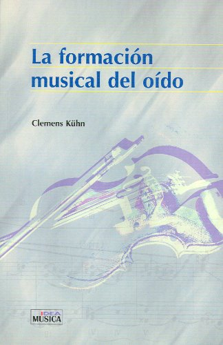 9781580459310: Formacion musical del oido, la