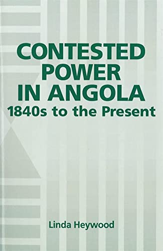 Contested power in Angola. 1840s to the present