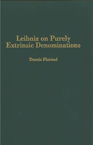 9781580461061: Leibniz on Purely Extrinsic Denominations (Rochester Studies in Philosophy)