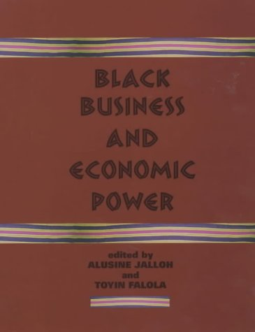 Black Business and Economic Power (Rochester Studies: n/a