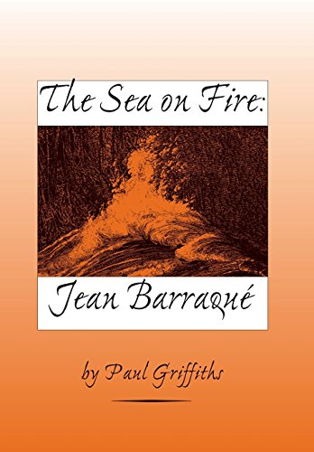 The Sea on Fire: Jean Barraqué (Eastman Studies in Music): Griffiths, Paul