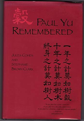 9781580461443: Paul Yu Remembered: The Life and Work of a Distinguished Cardiologist (Meliora Press S)