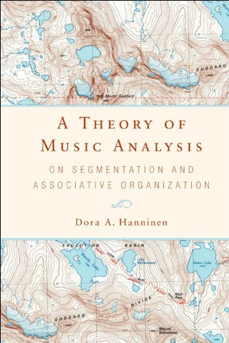 9781580461948: A Theory of Music Analysis: On Segmentation and Associative Organization (92) (Eastman Studies in Music)
