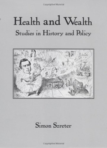 9781580461986: Health and Wealth: Studies in History and Policy (Rochester Studies in Medical History, Vol. 6)