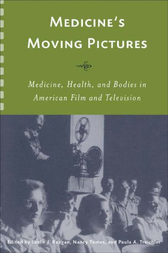 9781580462341: Medicine's Moving Pictures: Medicine, Health, and Bodies in American Film and Television (Rochester Studies in Medical History)
