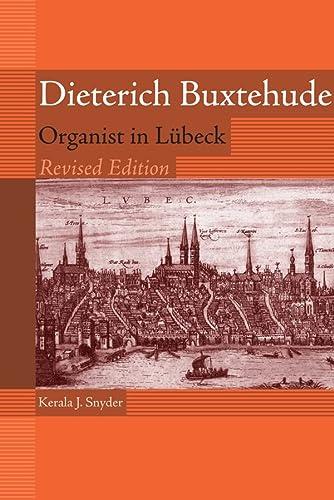 9781580462532: Dieterich Buxtehude: Organist in Lubeck