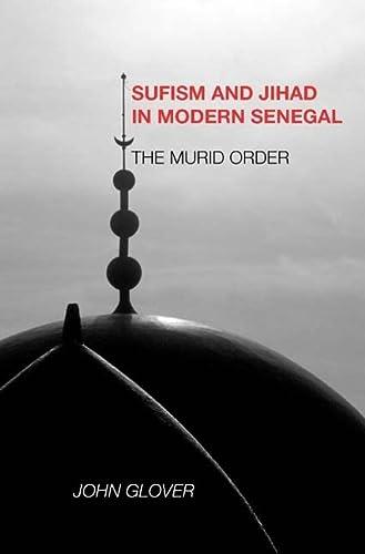 9781580462686: Sufism and Jihad in Modern Senegal: The Murid Order