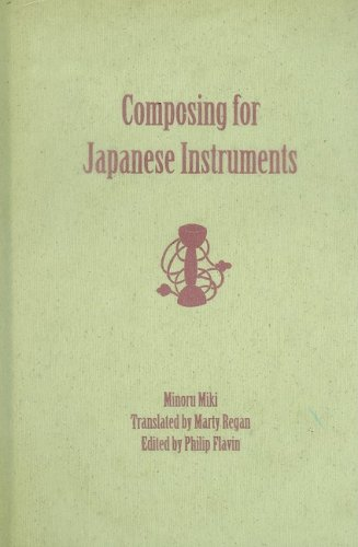 9781580462730: Composing for Japanese Instruments (Eastman Studies in Music)