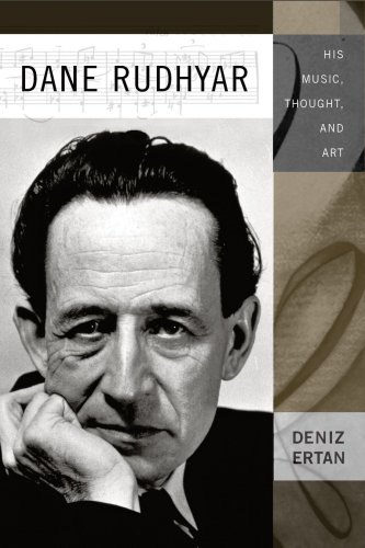 9781580462877: Dane Rudhyar: His Music, Thought, and Art (Eastman Studies in Music)