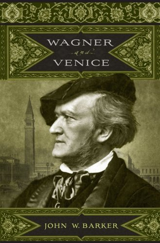 9781580462884: Wagner and Venice (59) (Eastman Studies in Music)