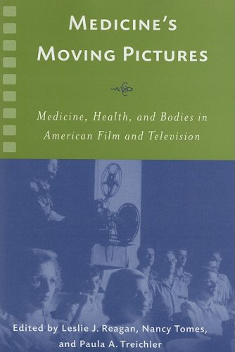 9781580463065: Medicine's Moving Pictures: Medicine, Health, and Bodies in American Film and Television (Rochester Studies in Medical History)