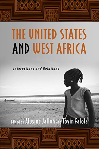 The United States and West Africa: Interactions: BOYE6
